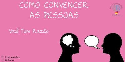 Como convencer as pessoas