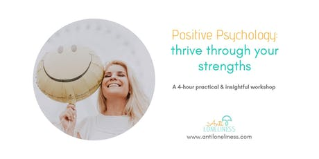 Positive Psychology: thrive through your strengths tickets