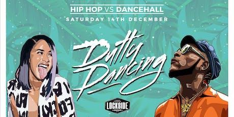 Dutty Dancing - Hip Hop vs Dancehall tickets