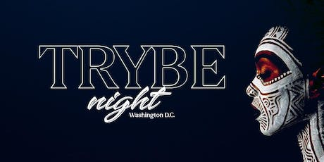 TRYBE Night D.C {Holiday Special}- Late Night Vibez | Hookah & Afrobeats! Sun Oct 13th  tickets