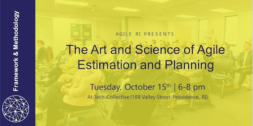 Agile RI: The Art and Science of Agile Estimation and Planning