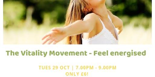 The Vitality Movement - Feel Energised
