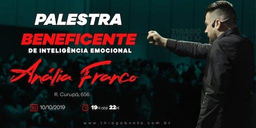 PALESTRA BENEFICENTE DE INTELIGÊNCIA EMOCIONAL - ANÁLIA FRANCO SP 10/10/19