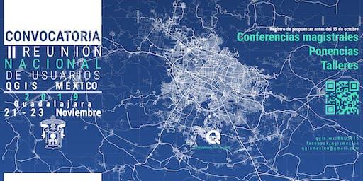 QGIS México - II Reunión Nacional de Usuarios Guadalajara 2019