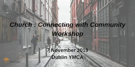 Church : Connecting with Community Workshop tickets