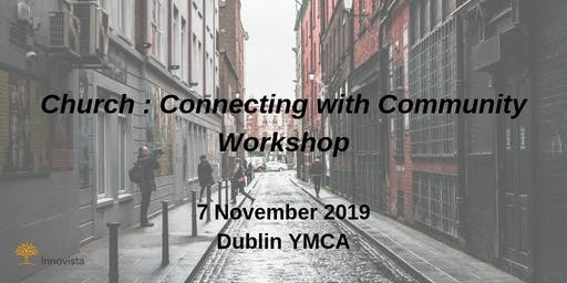 Church : Connecting with Community Workshop