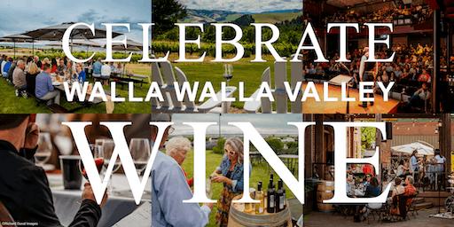 Celebrate Walla Walla Valley Wine - The World of Syrah