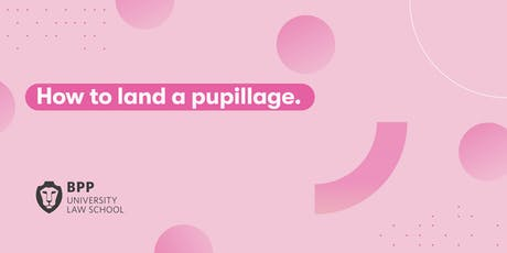 How to land a pupillage (Leeds) tickets