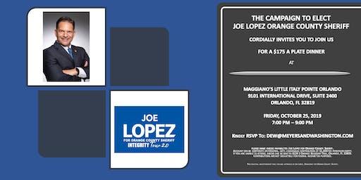 ELECT JOE LOPEZ FOR ORANGE COUNTY SHERIFF MAGGIANO'S FUNDRAISER