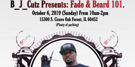 B_J_Cutz Presents Fade & Beard 101 tickets