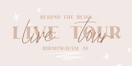Behind the Bliss LIVE - Birmingham tickets