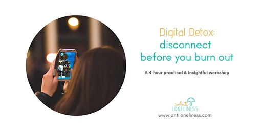Digital Detox: disconnect before you burn out