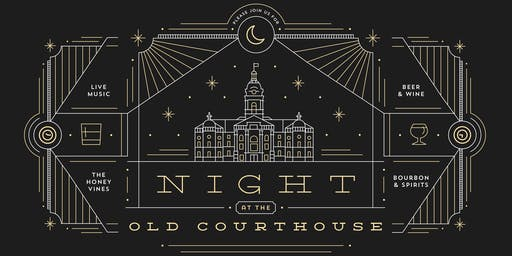 Night at the Old Courthouse