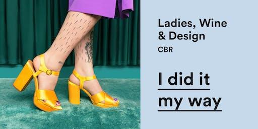 Ladies Wine & Design – I Did It My Way