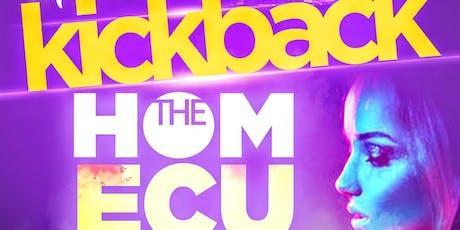 The Kickback at The Gratitude HomECUming Edition tickets