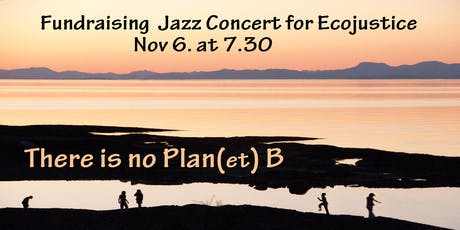 There is no Plan(et) B: A Fundraising Concert for Ecojustice tickets