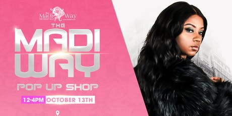 The Madi Way Pop Up Shop tickets