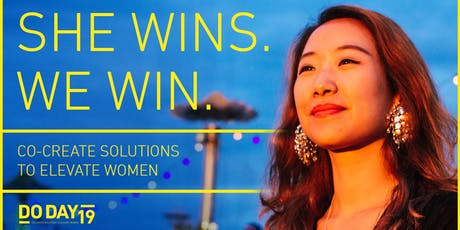 DO DAY 2019 | She Wins We Win: Co-Creating Solutions To Elevate Women Tickets
