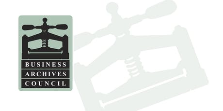 Business Archives Council Conference 2019 tickets