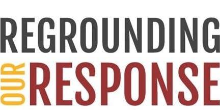 Regrounding Our Response, Pilot Presentation