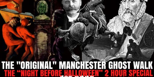 "Flecky Bennett's The ""Night Before Halloween"" Original Manchester Ghost Walk Two Hour Special 2019"