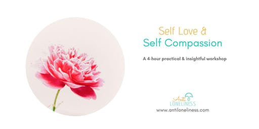 Self Love & Self Compassion