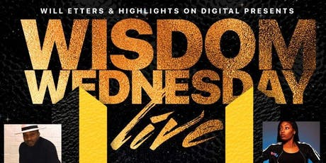 Wisdom Wednesday Live With Friends tickets