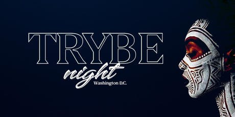 TRYBE Night D.C - {Veterans Day Edition} A Late Night Vibe with Hookah & Afrobeats! - Sun Oct 13th  tickets