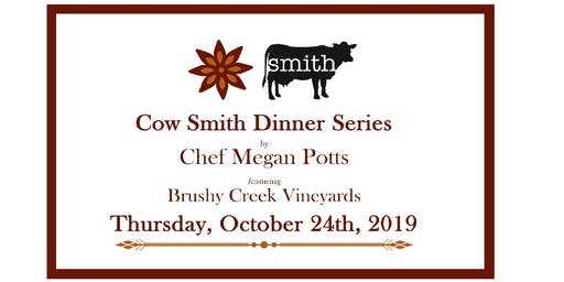 Cow Smith Dinner Series with Chef Megan Potts