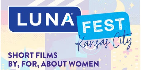 LUNAFEST KANSAS CITY tickets