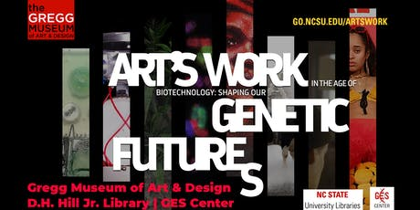 Symposium, Morning Session: Art's Work in the Age of Biotechnology tickets