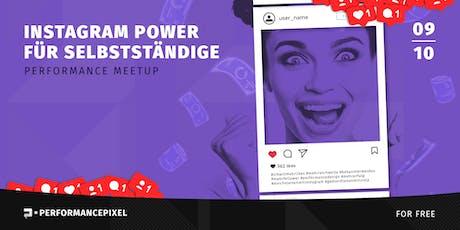 Instagram Power für Selbständige Tickets