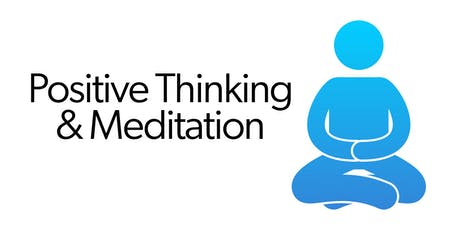 Positive Thinking & Meditation - Golders Green (Lunchtime) tickets