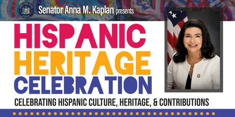 Hispanic Heritage Celebration Presented by Senator Anna Kaplan tickets