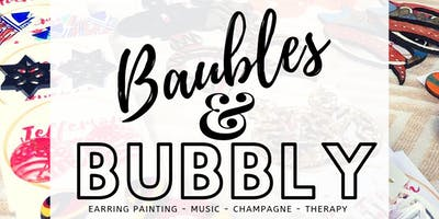 Baubles & Bubbly: A Night of Champagne, Music & Earring Painting!