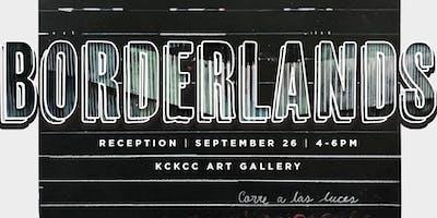 Borderlands - Reception and Artist Talk