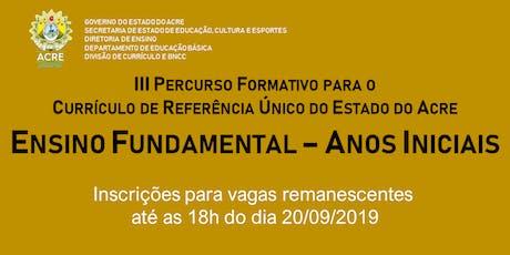 FORMAÇÃO ESPECÍFICA PARA O CURRÍCULO - ANOS INICIA ingressos