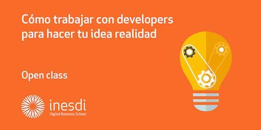 Cómo trabajar con developers para hacer tu idea realidad