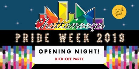 Opening Night!  Pride Week Kick-Off Party tickets