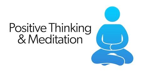 Positive Thinking & Meditation - Ealing tickets