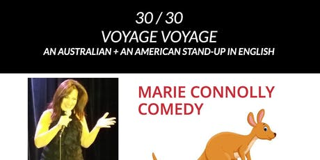 Voyage Voyage.  Stand-up comedy in English: an Australian and an American. billets