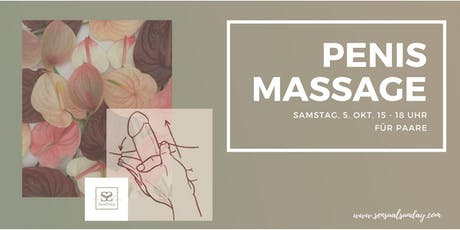 How to: Penismassage - live und in Farbe Tickets