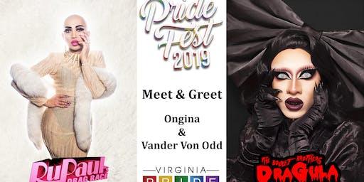 Meet & Greet with Ongina and Vander Von Odd