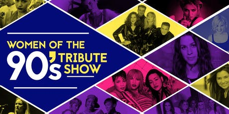Women of the 90's Tribute Show tickets