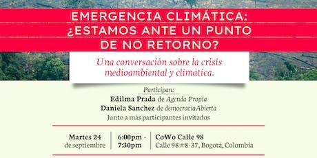 Emergencia Climática: ¿Estamos ante un punto de no retorno? tickets