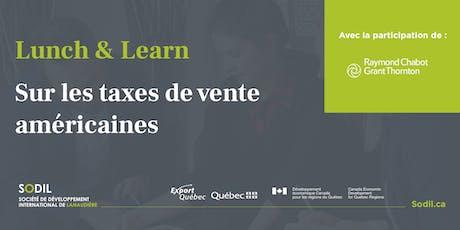 Lunch & Learn : vos responsabilités en termes de taxes de vente américaine billets