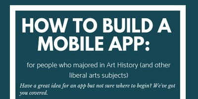 Create a Mobile App: A crash course for liberal arts majors