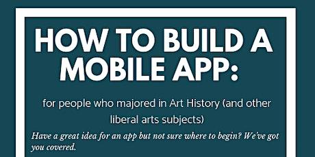 Create a Mobile App: A crash course for liberal arts majors tickets