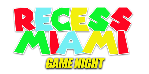 RECESS GAME NIGHT