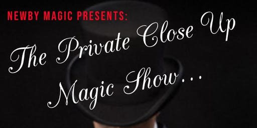 PRIVATE CLOSE UP MAGIC SHOW